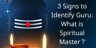 3 Signs to Identify Guru: What is Spiritual Master?