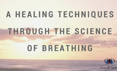 A Healing Techniques through the Science of Breathing