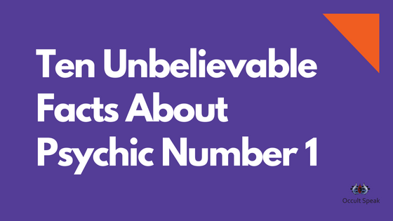 Ten Unbelievable Facts About Psychic Number 1