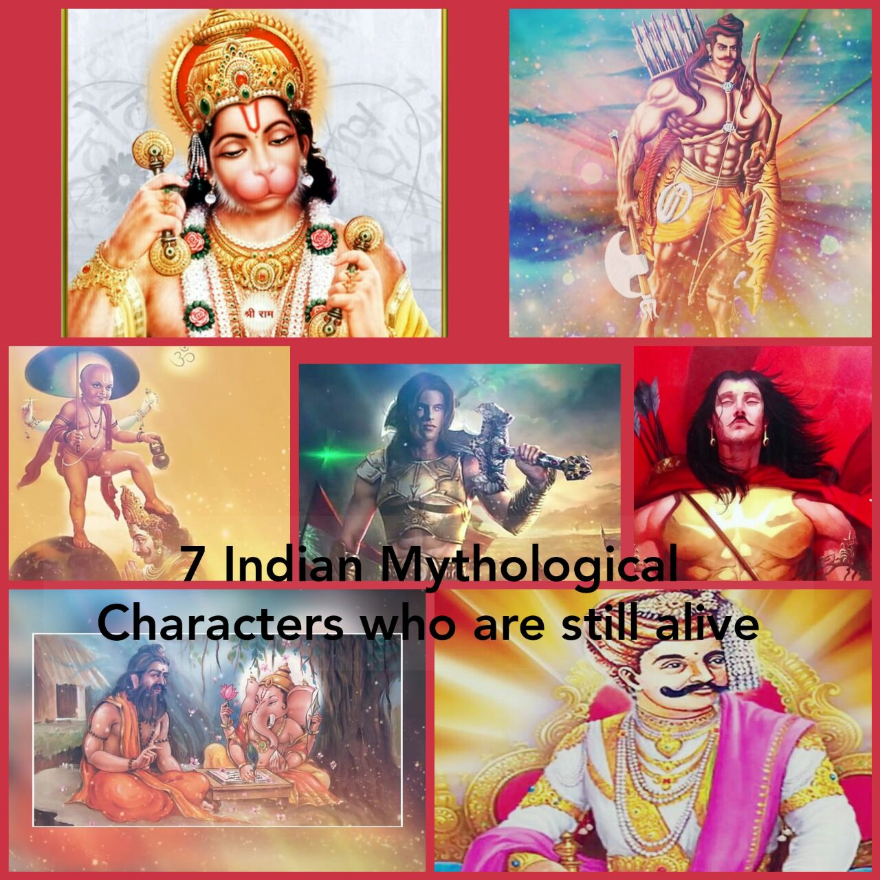 7 Indian Mythological Characters who are still alive -Immortal Soul