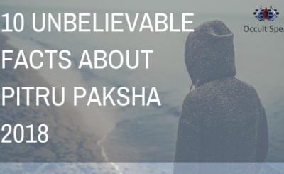 10 Unbelievable Facts About Pitru Paksha 2018