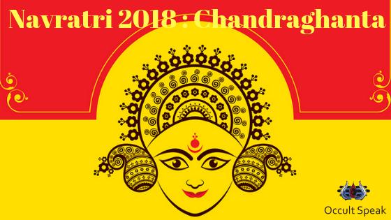 Navratri 2018 : Chandraghanta - 3rd Divine Manifestation of Goddess Durga