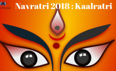 Navratri 2018 : Kaalratri -7th Divine Manifestation of Goddess Durga