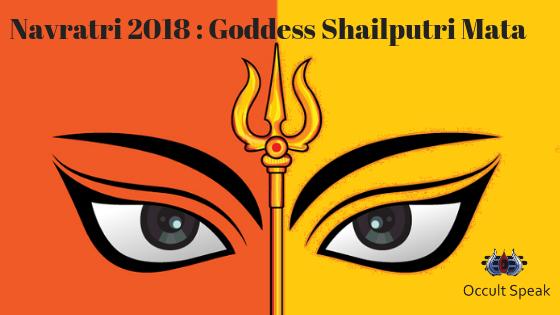 Navratri 2018 Goddess Shailputri Mata