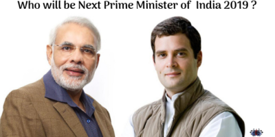 Lok Sabha Elections 2019 : Who will be next Prime Minister of India 2019