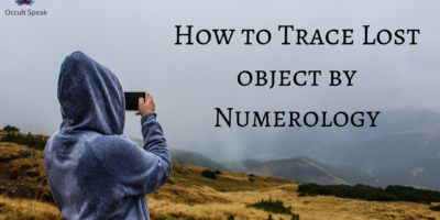 How to Trace Lost object by Numerology?