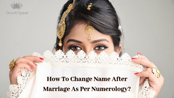 How To Change Name After Marriage As Per Numerology?
