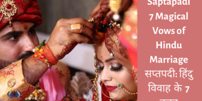 Saptapadi 7 Magical Vows of Hindu Marriage सप्तपदी: हिंदु विवाह के 7 वचन