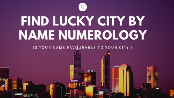 Find Lucky City by Name Numerology